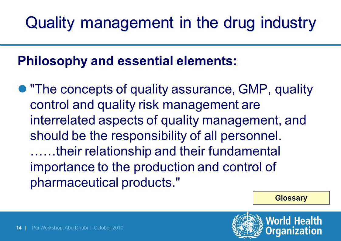 Quality management in the drug industry