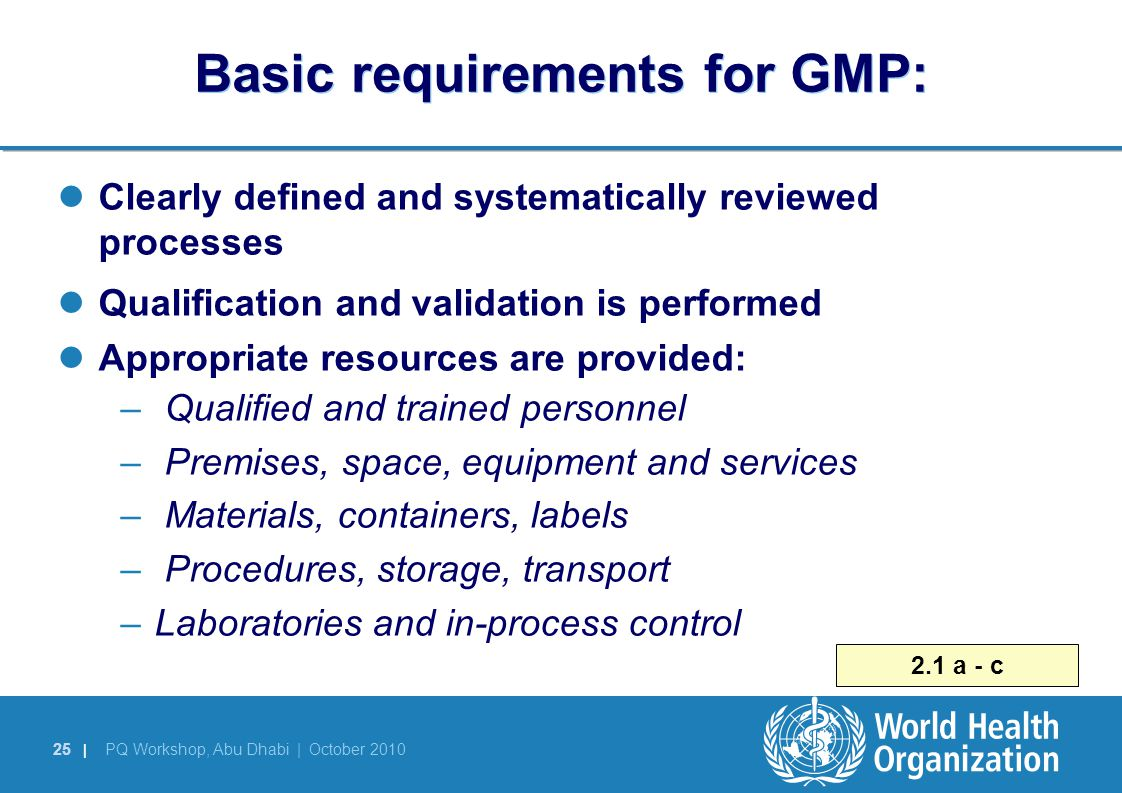 Basic requirements for GMP: