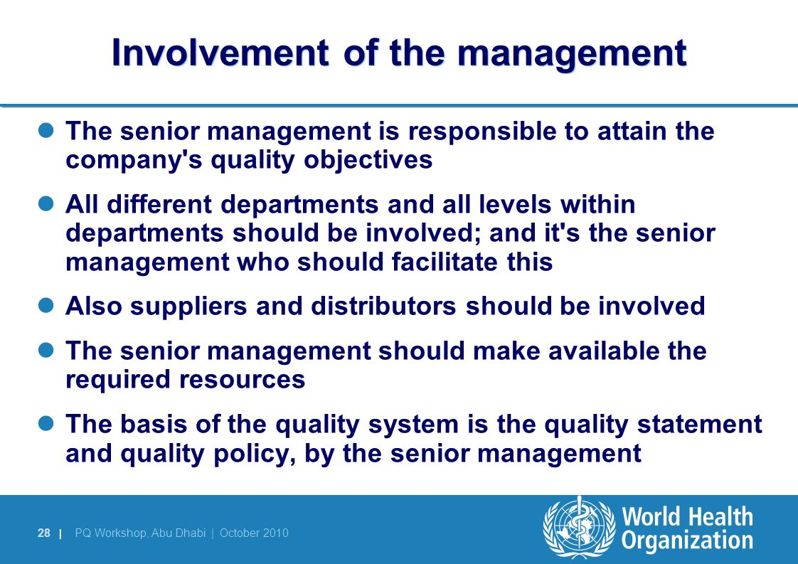 Involvement of the management