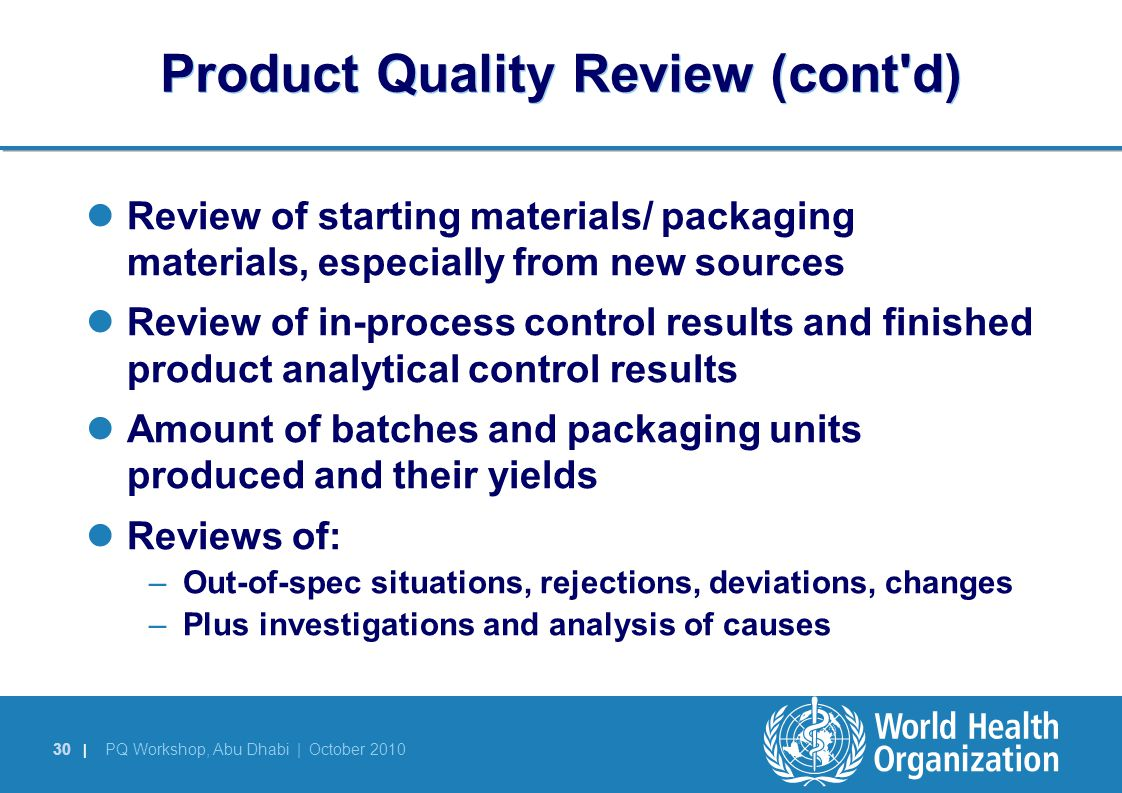 Product Quality Review (cont d)