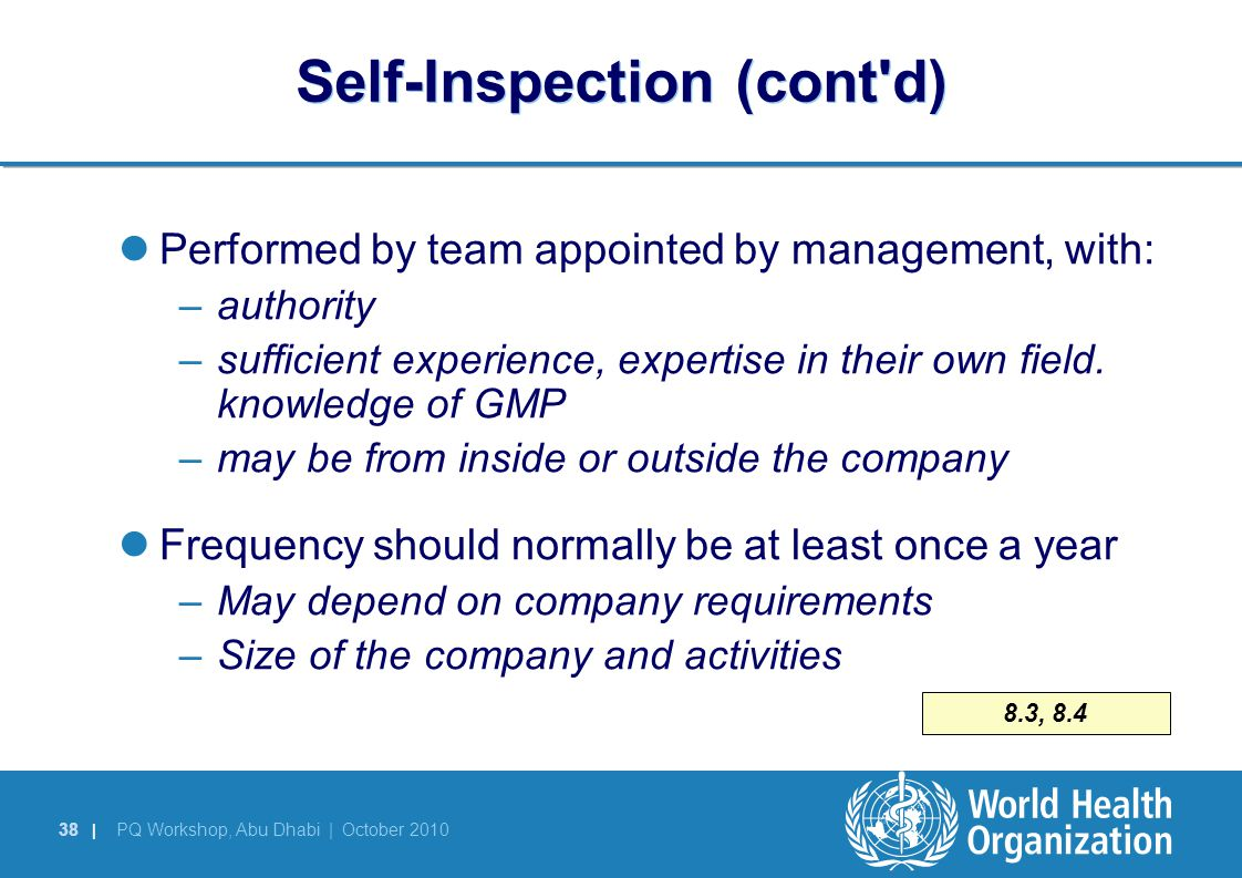 Self-Inspection (cont d)