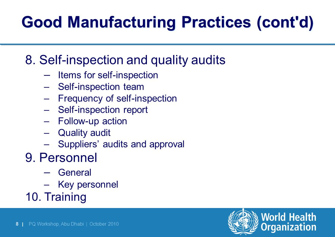 Good Manufacturing Practices (cont d)