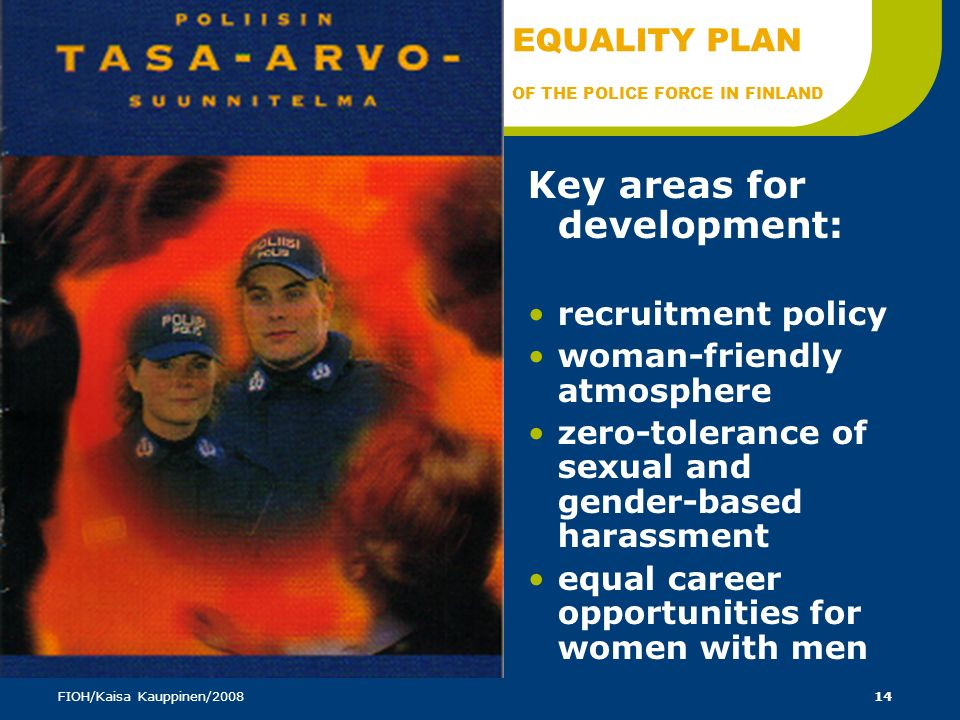 EQUALITY PLAN OF THE POLICE FORCE IN FINLAND