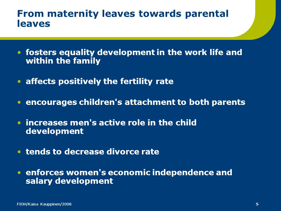 From maternity leaves towards parental leaves