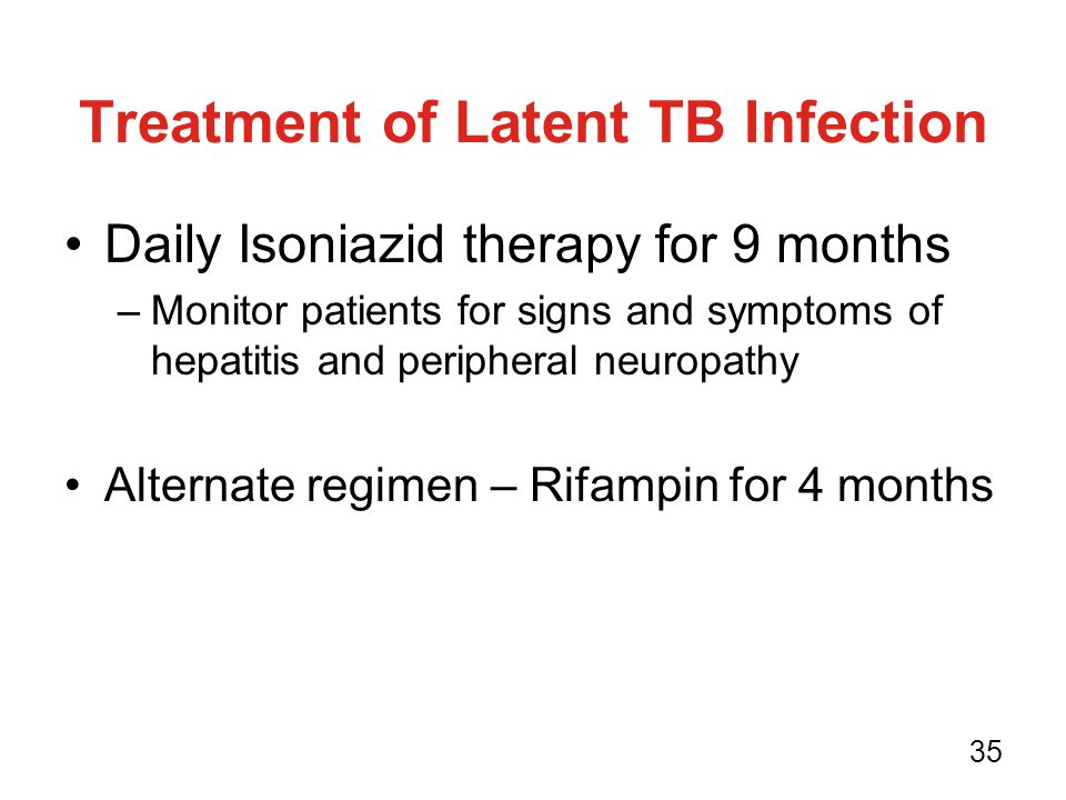 Treatment of Latent TB Infection