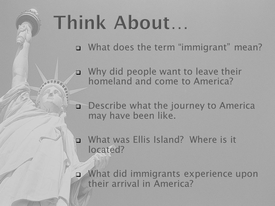 immigrant experience The students will determine the what, when, and where of their group's immigrant experience with regard to motivation for immigration, obstacles faced by the ethnic group, successes and failures and lasting impact on american society.