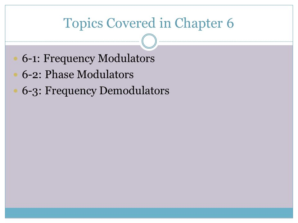 Topics Covered in Chapter 6