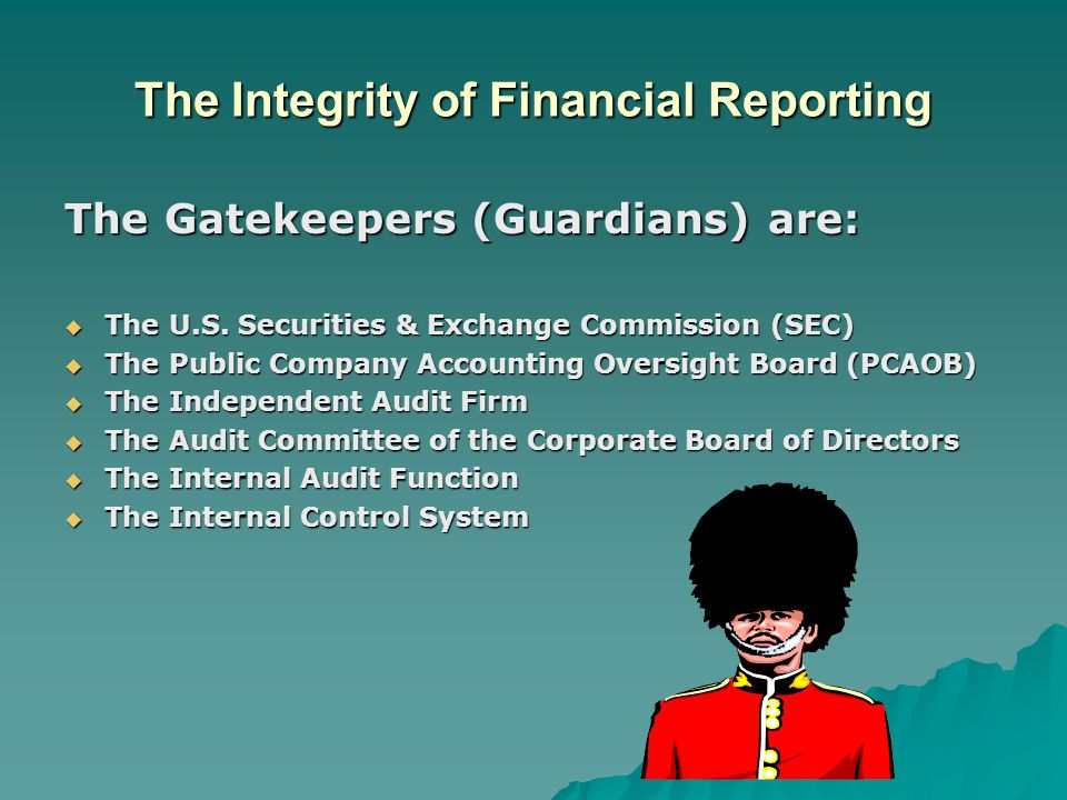 The Integrity of Financial Reporting
