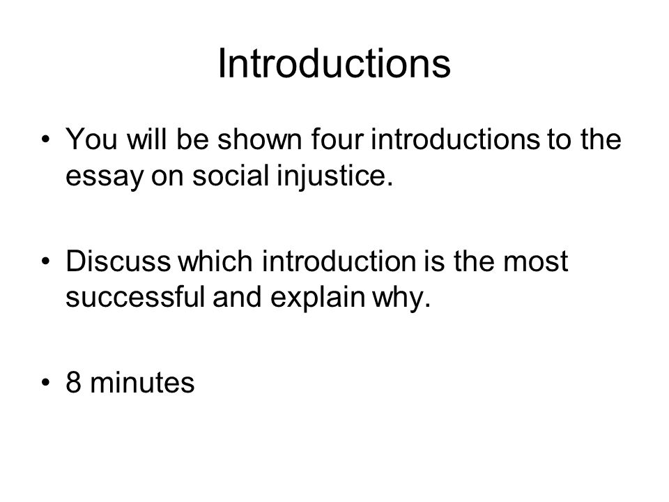 English Essay About Environment Introductions You Will Be Shown Four Introductions To The Essay On Social  Injustice Gender Equality Essay Paper also Essay Vs Research Paper Social Injustice Essay  Ppt Video Online Download High School Narrative Essay Examples