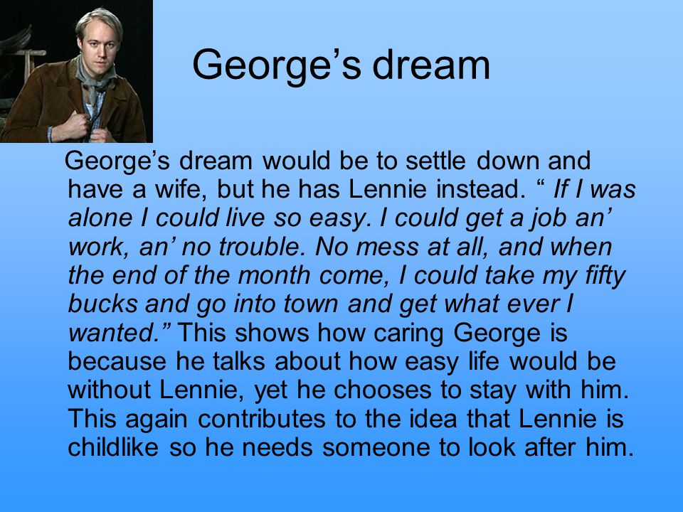 of mice and men georges dream