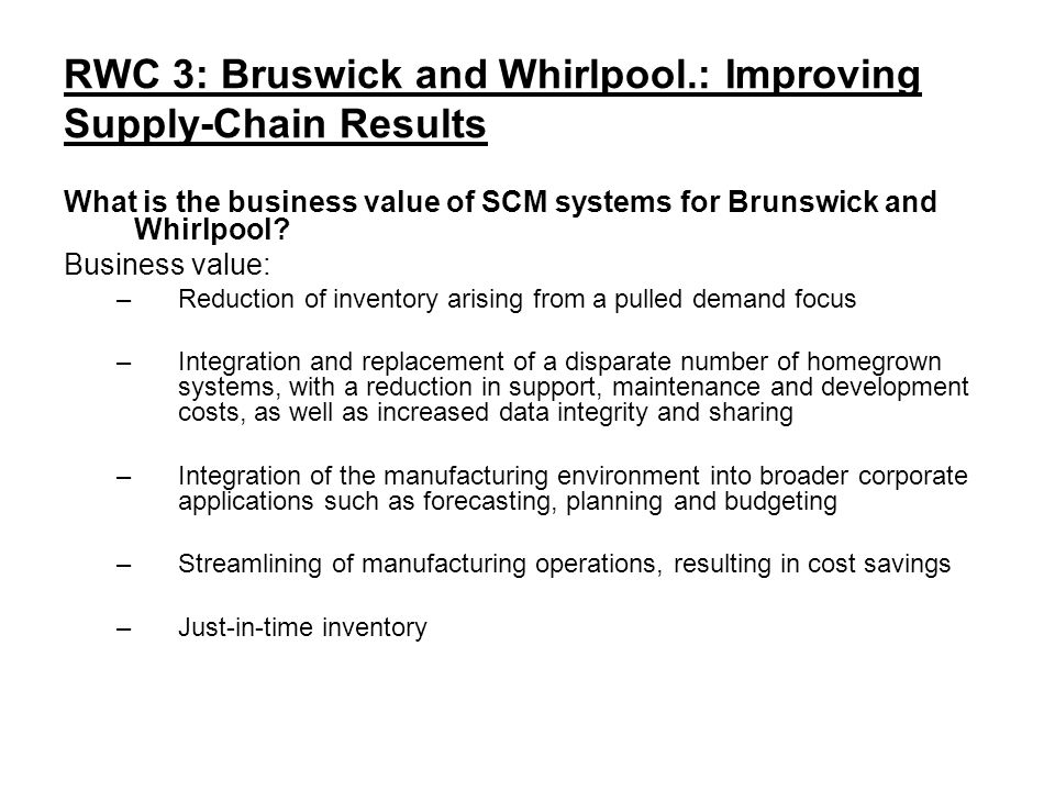 RWC 3: Bruswick and Whirlpool.: Improving Supply-Chain Results - ppt ...