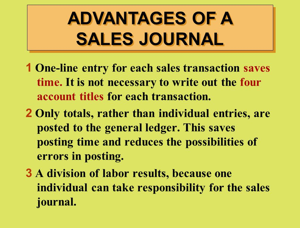 ADVANTAGES OF A SALES JOURNAL