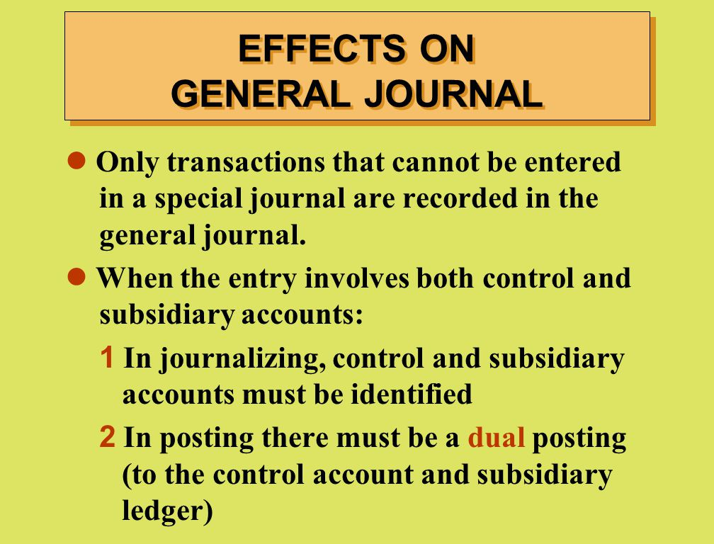 EFFECTS ON GENERAL JOURNAL