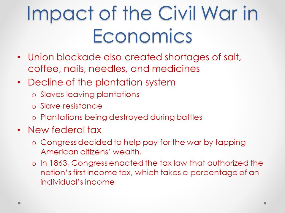 The Economic Effects of the American Civil War