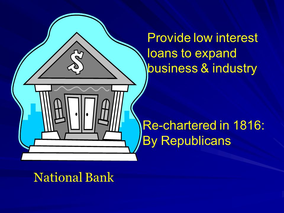Provide low interest loans to expand business & industry