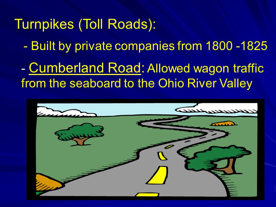 Turnpikes (Toll Roads):