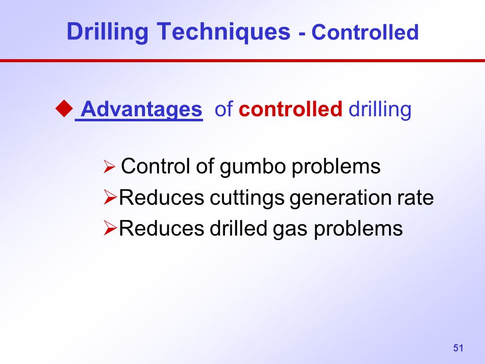 Drilling Techniques - Controlled