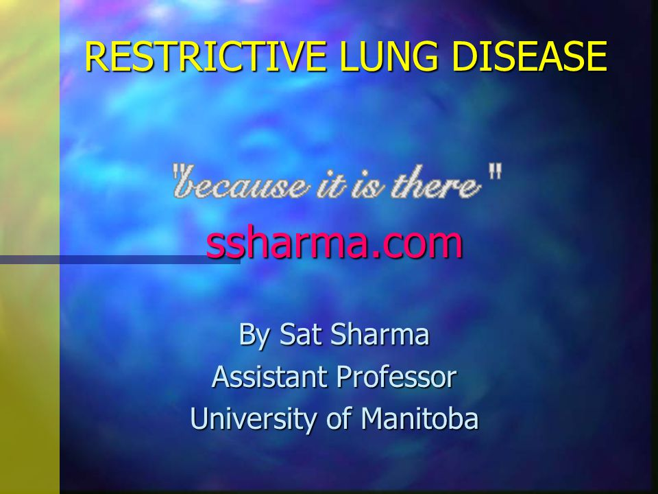 RESTRICTIVE LUNG DISEASE