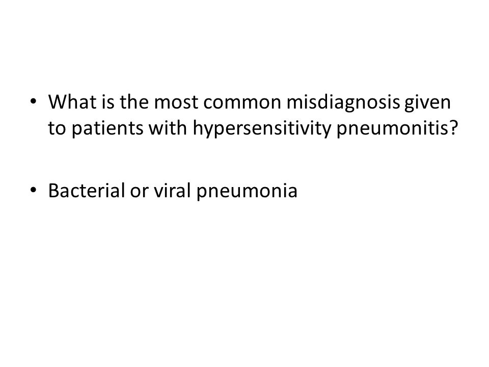 What is the most common misdiagnosis given to patients with hypersensitivity pneumonitis