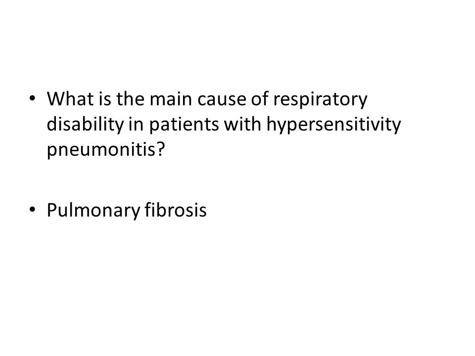 What is the main cause of respiratory disability in patients with hypersensitivity pneumonitis