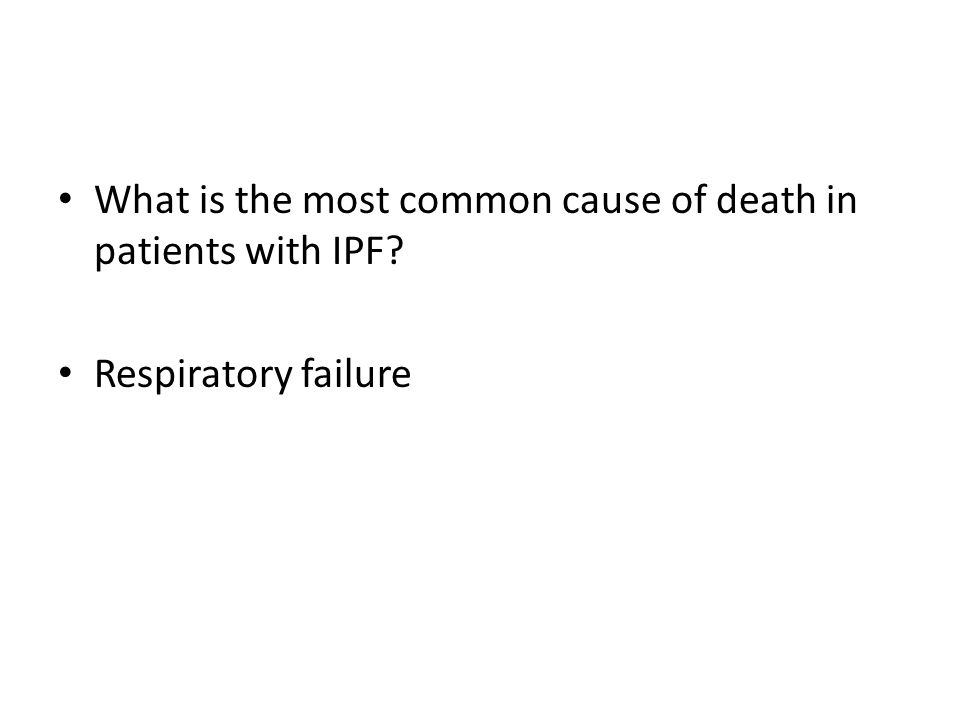 What is the most common cause of death in patients with IPF