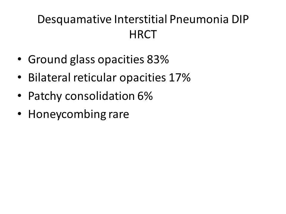 Desquamative Interstitial Pneumonia DIP HRCT