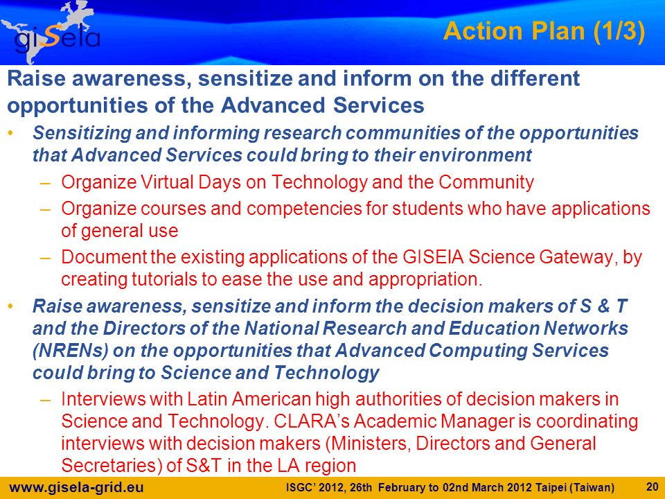 Action Plan (1/3) Raise awareness, sensitize and inform on the different opportunities of the Advanced Services.