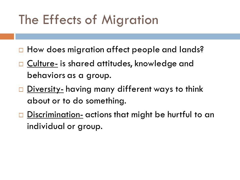The Effects of Migration