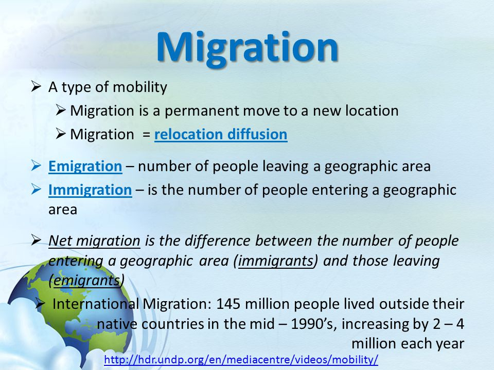 Migration A type of mobility