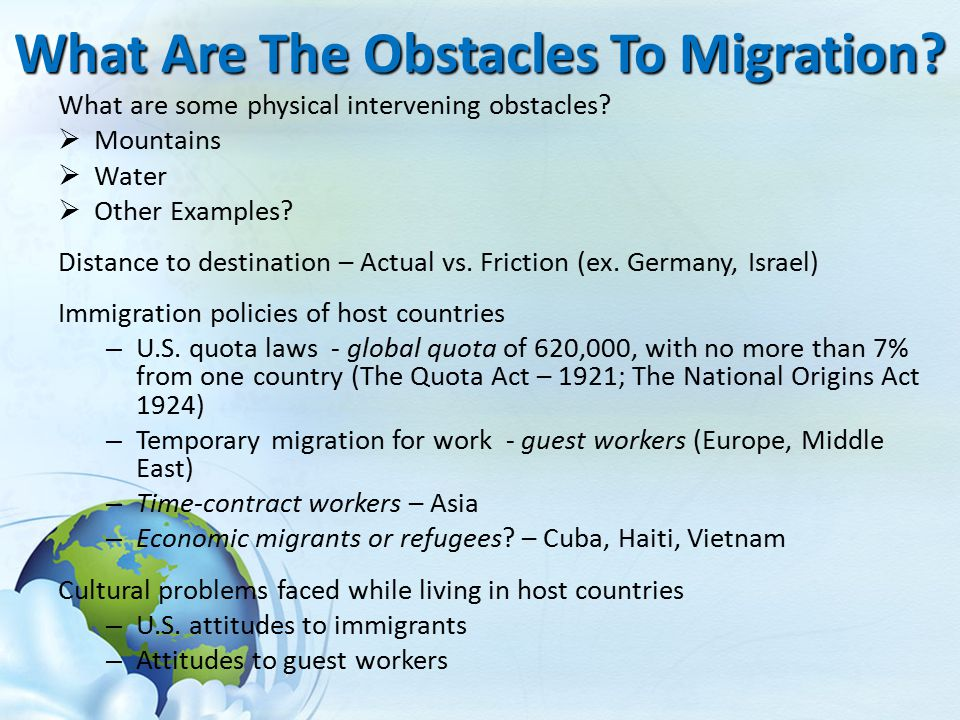 What Are The Obstacles To Migration