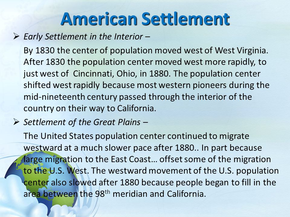 American Settlement Early Settlement in the Interior –