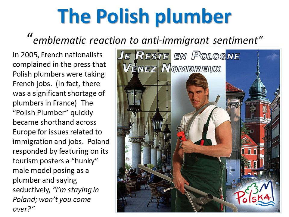 The Polish plumber emblematic reaction to anti-immigrant sentiment