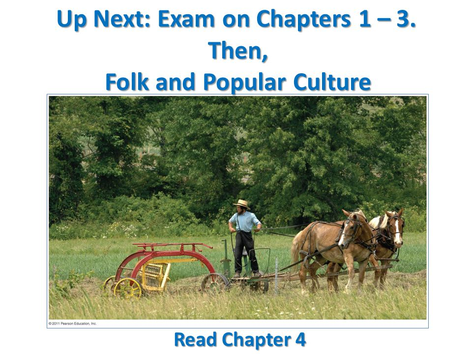 Up Next: Exam on Chapters 1 – 3.
