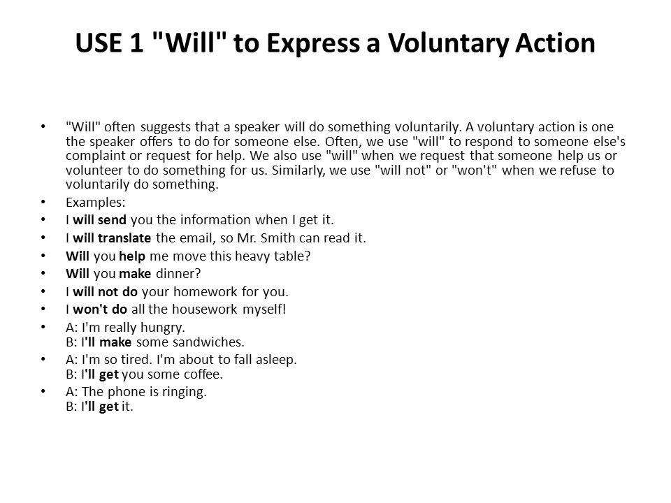 USE 1 Will to Express a Voluntary Action