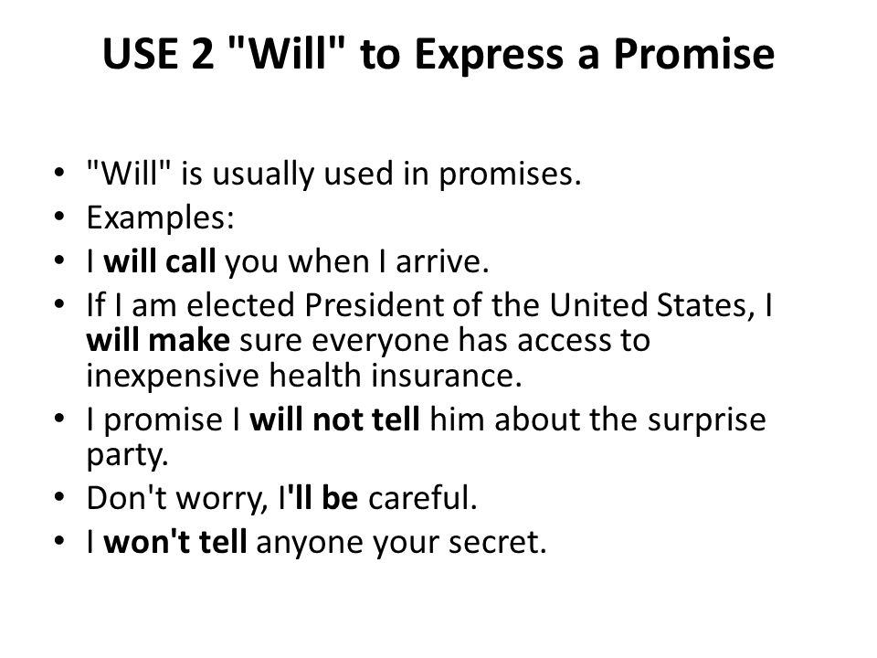 USE 2 Will to Express a Promise