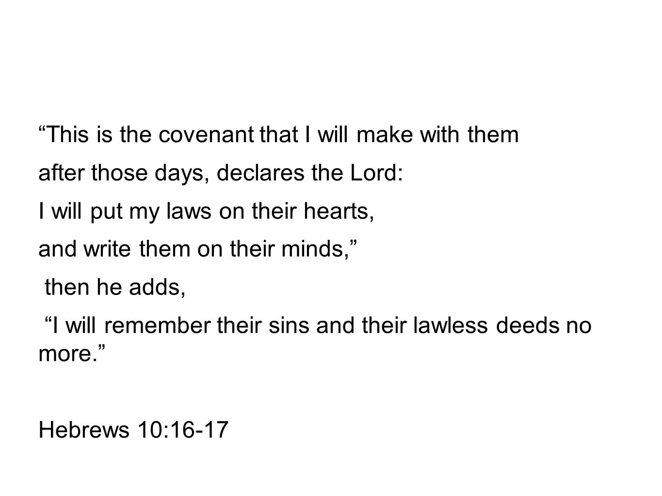 This is the covenant that I will make with them