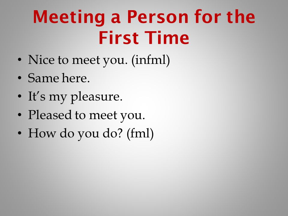 Meeting a Person for the First Time