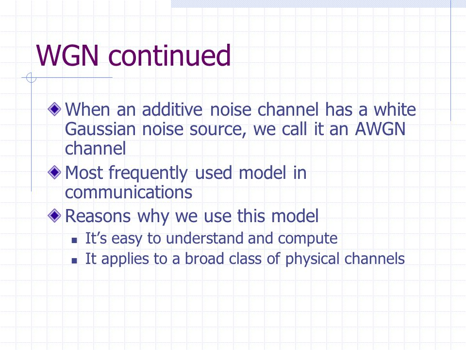 Ppt additive white gaussian noise (awgn) channel and matched.