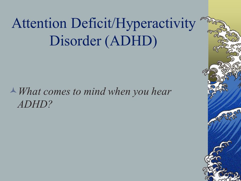 an introduction to attention deficit disorder add Attention deficit hyperactivity disorder (adhd) is a behavioural disorder that includes symptoms such as inattentiveness, hyperactivity and impulsiveness symptoms of adhd tend to be noticed at an early age and may become more noticeable when a child's circumstances change, such.