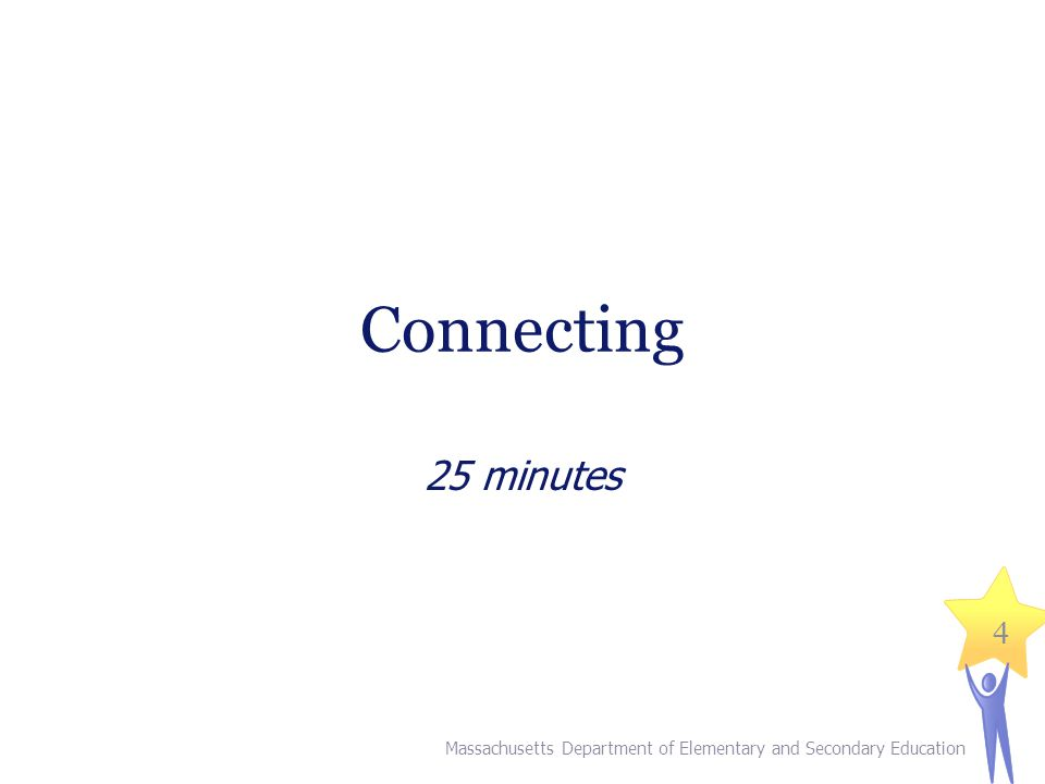 II. Connecting (25 minutes)