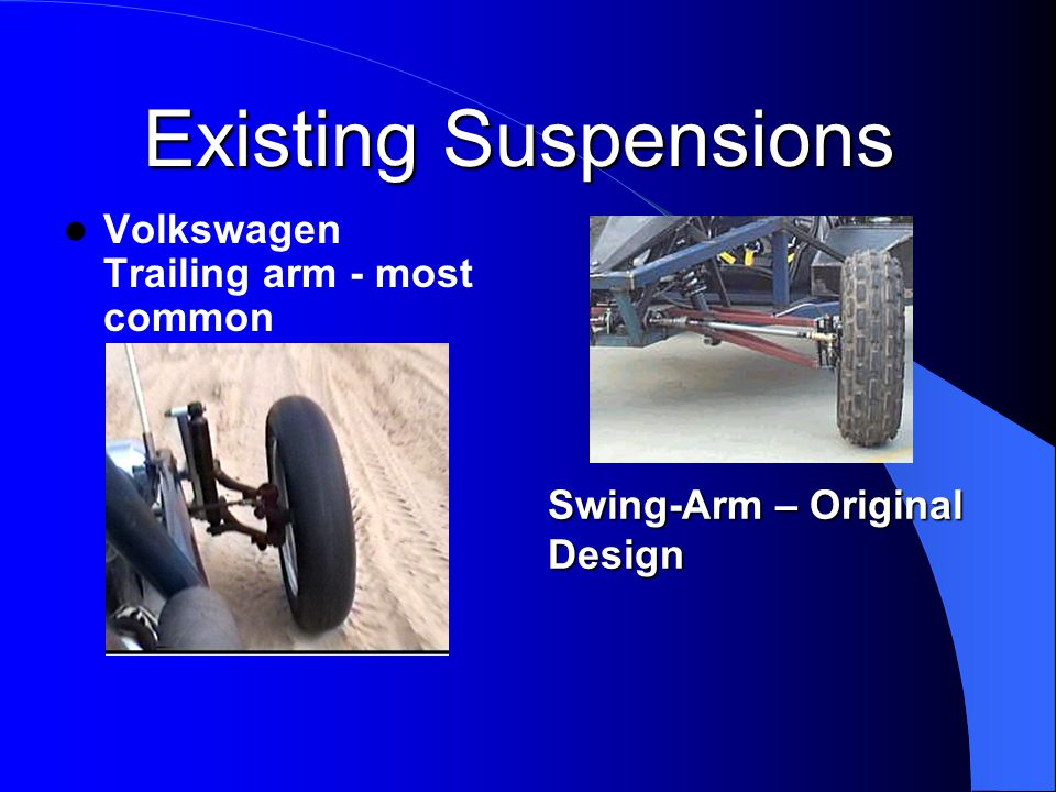 Dune Buggy Suspension and Steering Design - ppt video online download