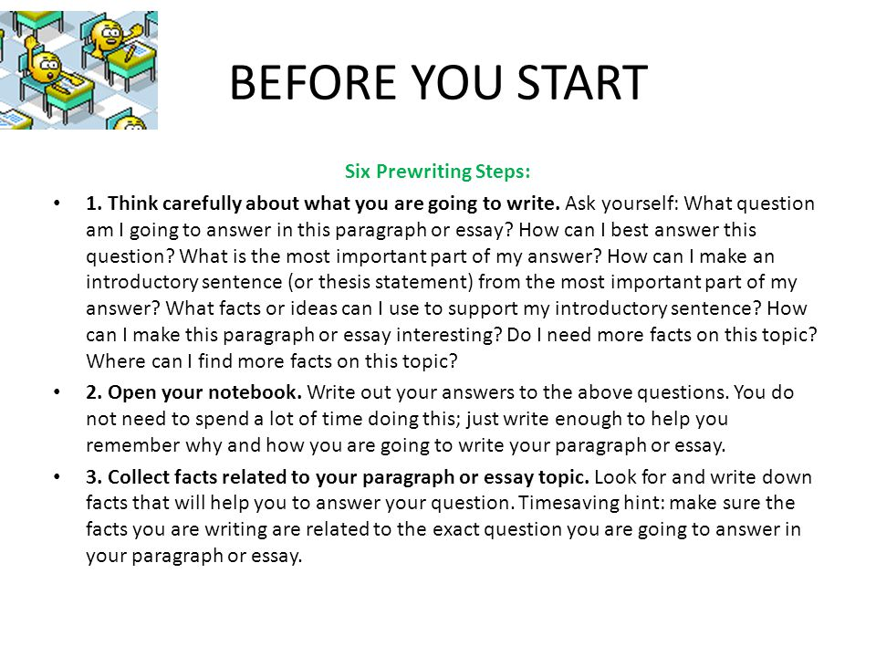 BEFORE YOU START Six Prewriting Steps: