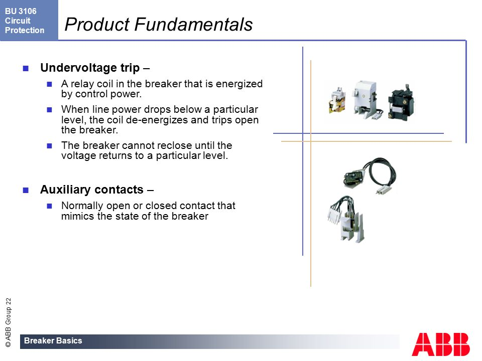 Breaker Basics Welcome to this general overview of ABB ... on