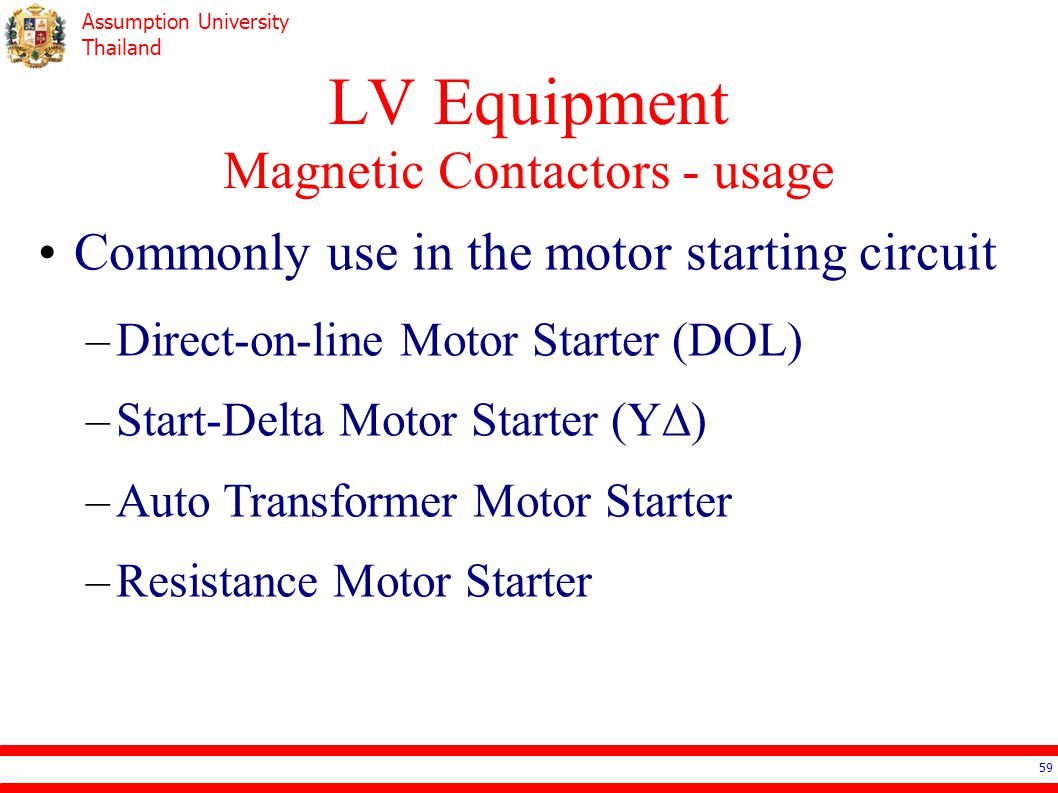 Ee4503 Electrical Systems Design Ppt Video Online Download Auto Transformer Wiring Diagram On 1000v Motor 59 Lv Equipment Magnetic Contactors Usage Commonly Use In The Starting Circuit