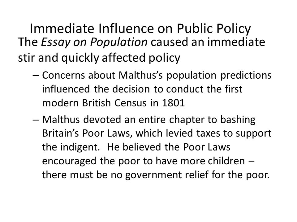 Thomas Robert Malthus    Ppt Download Immediate Influence On Public Policy