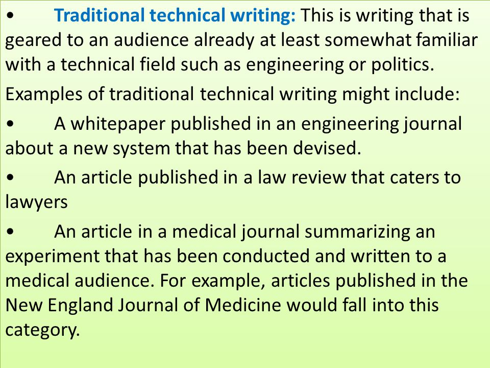 technical writing journals Medical writing involves writing scientific documents of different types which include regulatory and research-related documents, disease or drug-related educational and promotional literature, publication articles like journal manuscripts and abstracts, content for healthcare websites, health-related magazines or news articles.