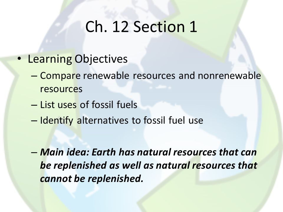 Ch. 12 Section 1 Learning Objectives