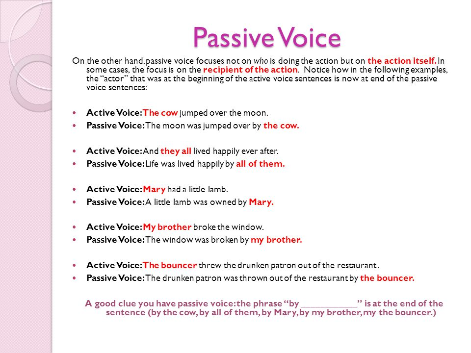 Using active voice.