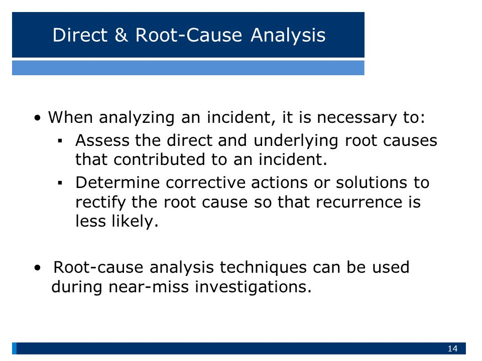 Direct & Root-Cause Analysis