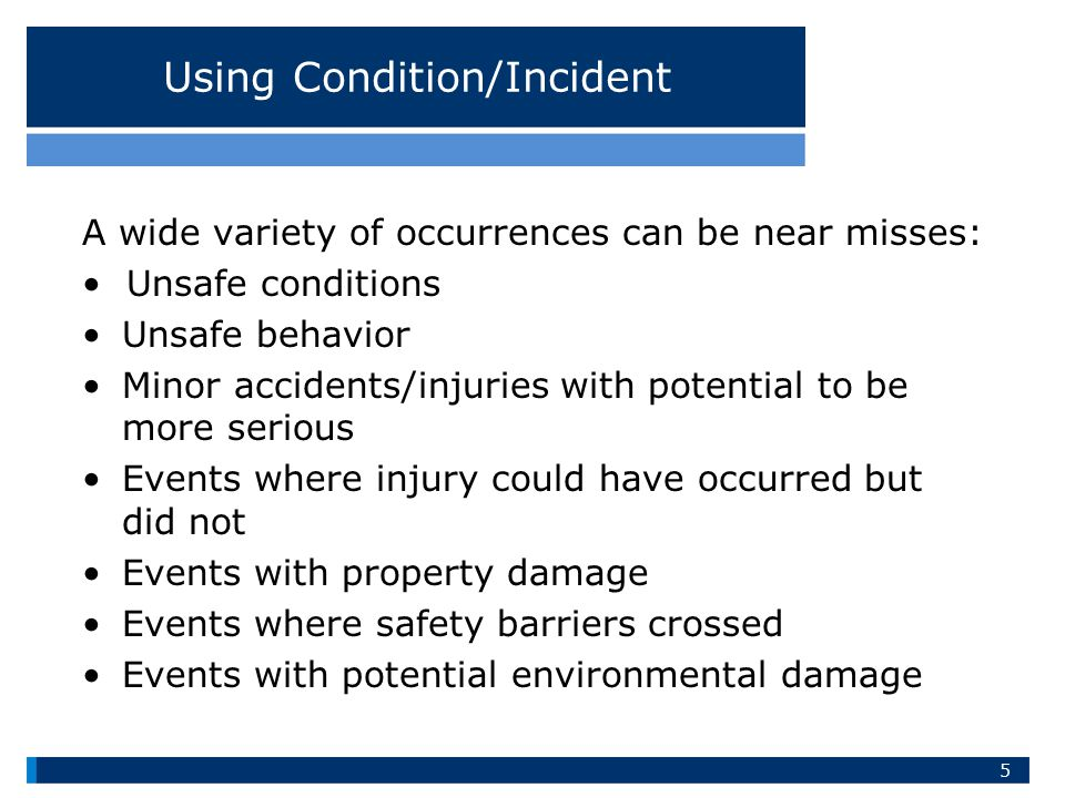 Using Condition/Incident